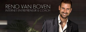 Reno Van Boven - Digital Entrepreneur/Business Coach