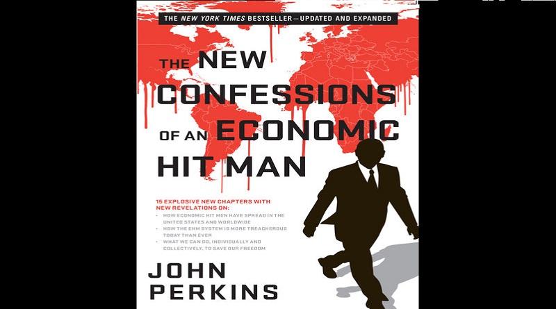 confessions of an economic hit man John Perkins