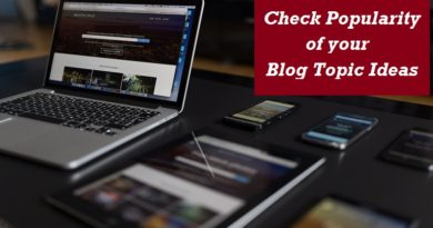 How to Check Popularity of Your Blog Topic Ideas?