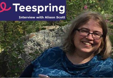Alison Scott – Interview with a Teespring Veteran