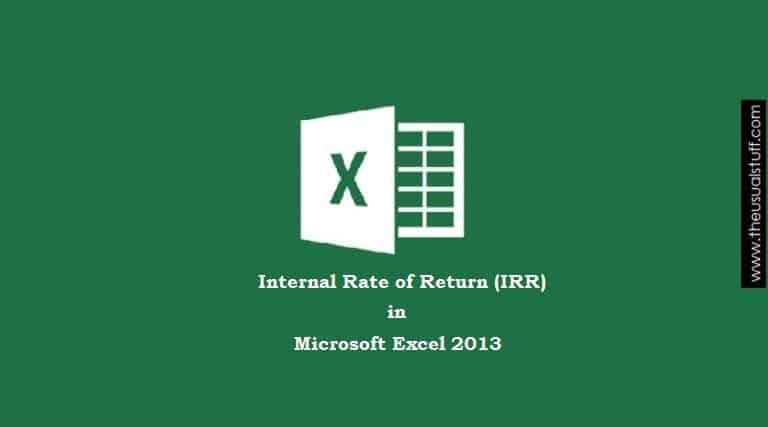 IRR Formula in Excel 2013