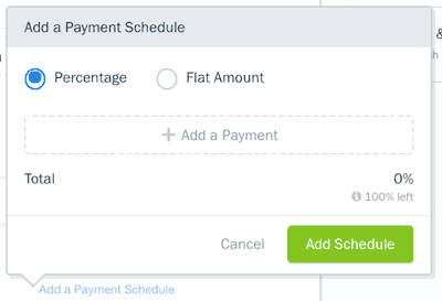 FreshBooks Payment Schedule Flat rate or percentage