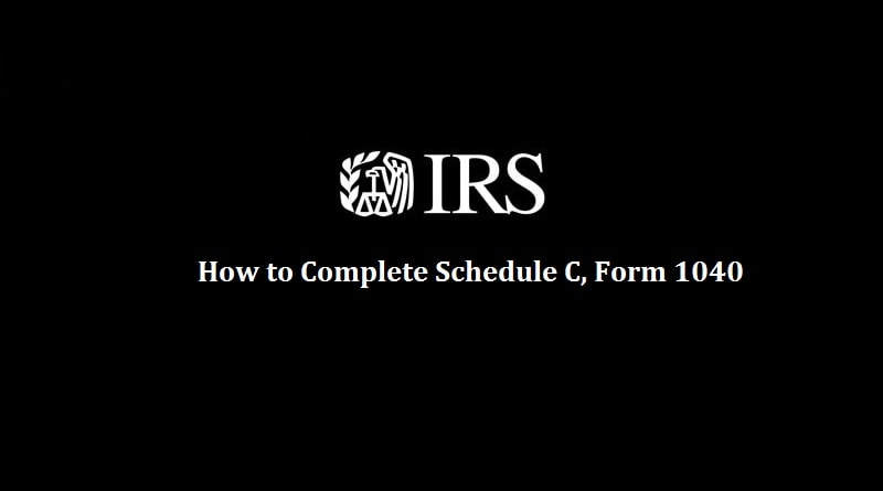 Schedule C Form   How To Complete It  The Usual Stuff