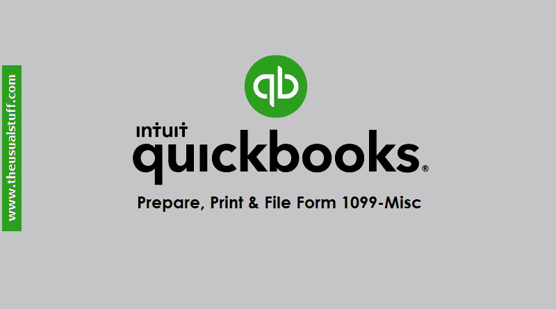 How To Prepare File And Print Quickbooks Online 1099 Forms The
