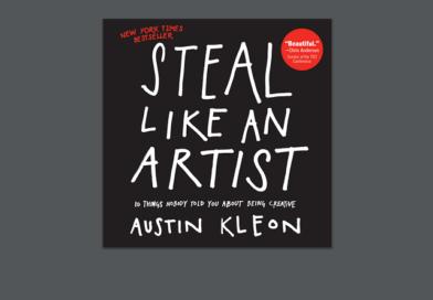 Steal Like an Artist - Austin Kleon - Review