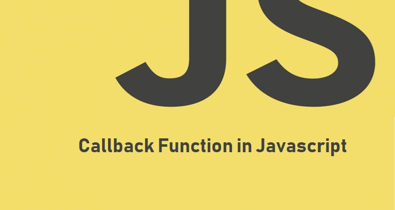 Callback function Javascript - Beginner's Guide